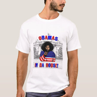 Obamas In Da House T-Shirt