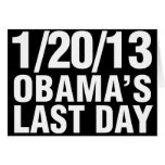 Obamas Last Day 1/20/13 Greeting Cards
