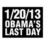 Obamas Last Day 1/20/13 Post Card