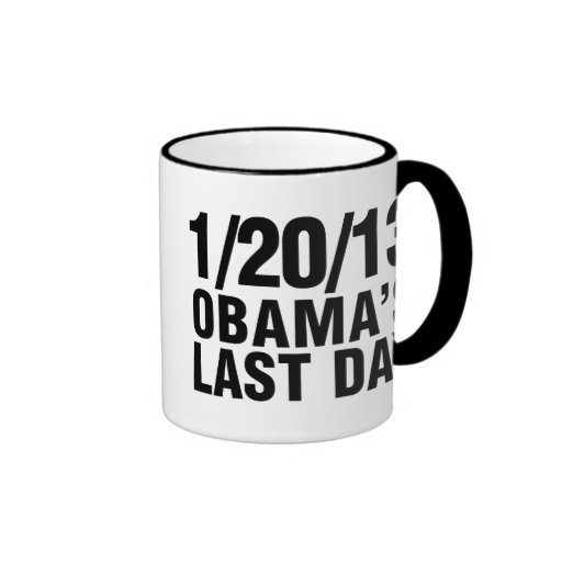 Obamas Last Day 1/20/13 Ringer Coffee Mug