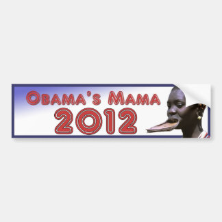 Obama's Mama 2012 Bumper Sticker