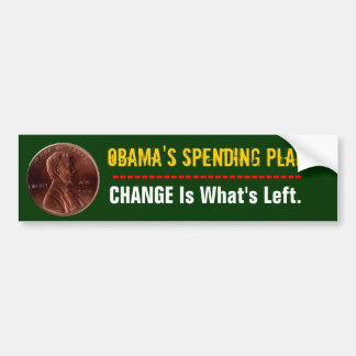 Obama's Spending Plan Bumper Sticker