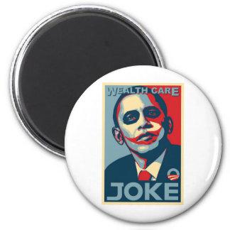 Obama's Wealth Care Joke 2009 6 Cm Round Magnet