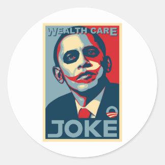 Obama's Wealth Care Joke 2009 Round Sticker