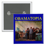 OBAMATOPIA anti obama design 15 Cm Square Badge
