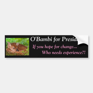 O'Bambi: Unqualified for President Bumper Sticker
