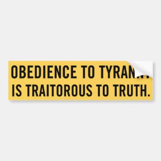 Obedience to Tyranny Bumper Sticker Car Bumper Sticker
