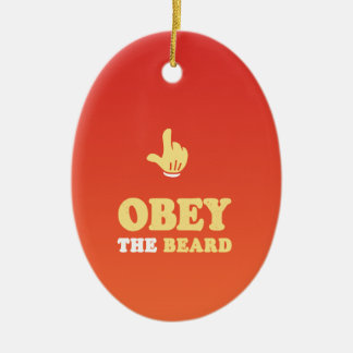 Obey the beard! ceramic oval decoration