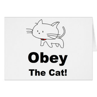 Obey the cat greeting card