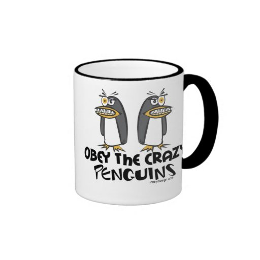 Obey The Crazy Penguins Mugs - Customized