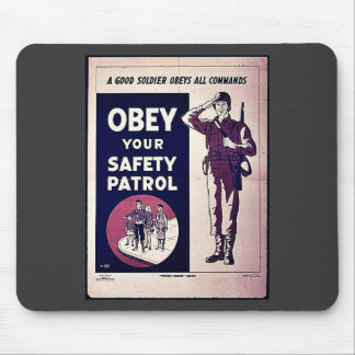 Obey Your Safety Patrol Mousepads