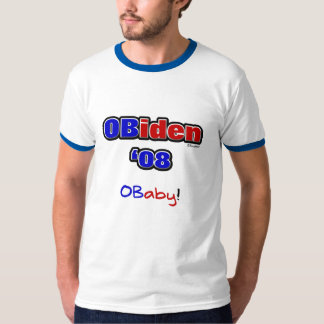 OBiden '08! O Baby! T-Shirt