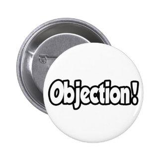 Objection! 6 Cm Round Badge