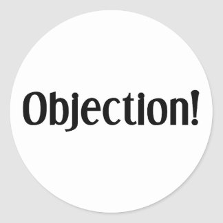 Objection Round Sticker
