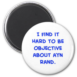 objective about Ayn Rand Refrigerator Magnets