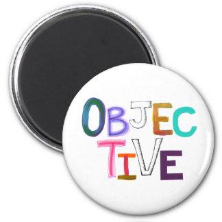 Objective scientific legal word art fair unbiased fridge magnets