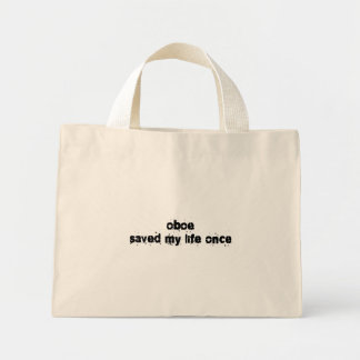 Oboe Saved My Life Once Mini Tote Bag