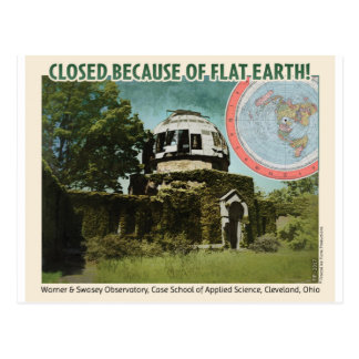 Observatory Closed, Because of Flat Earth! Postcard