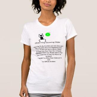 Observe Growing Older T-shirt