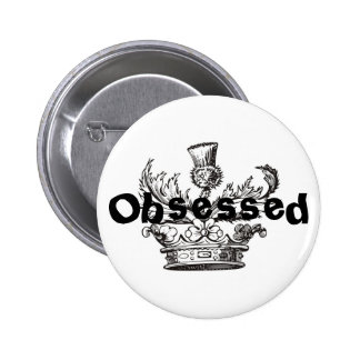 """""""Obsessed"""" Button"""