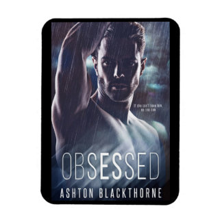 Obsessed by Ashton Blackthorne - Book Cover Magnet