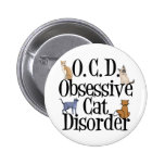 Obsessive Cat Disorder Buttons