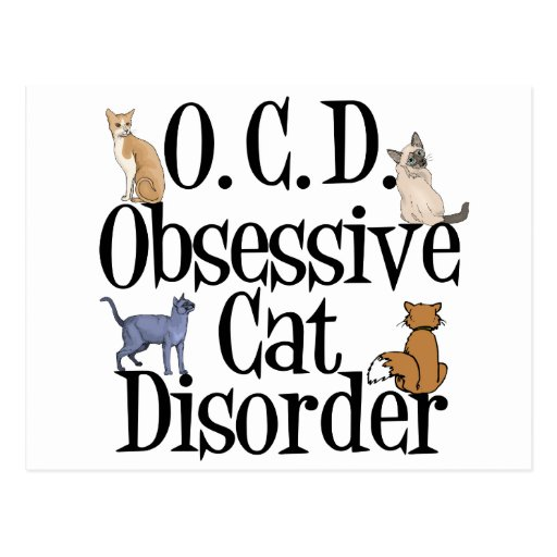 Obsessive Cat Disorder Postcards