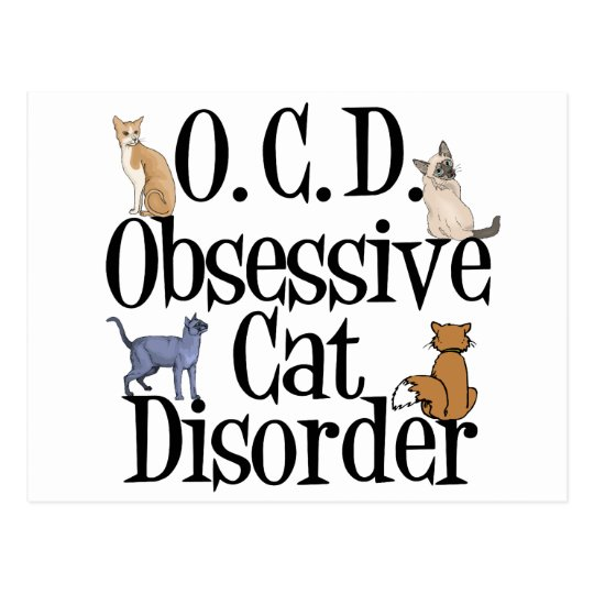 Obsessive Cat Disorder Postcard