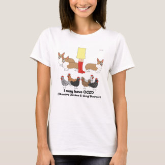 Obsessive Chicken & Corgi Disorder T-Shirt