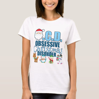 Obsessive Christmas Disorder (blue) T-Shirt