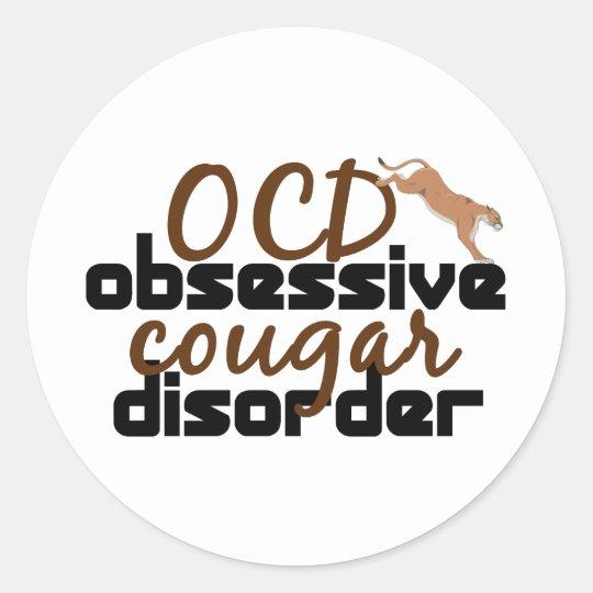 Obsessive Cougar Disorder Round Sticker