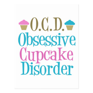 Obsessive Cupcake Disorder Postcard