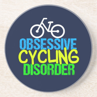 Obsessive Cycling Disorder Cyclist Coaster