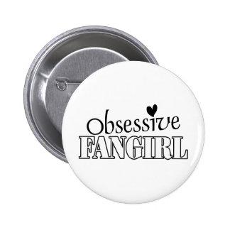Obsessive Fangirl Pin