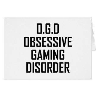 Obsessive Gaming Disorder Card