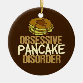 Obsessive Pancake Disorder Funny Breakfast Ceramic Ornament