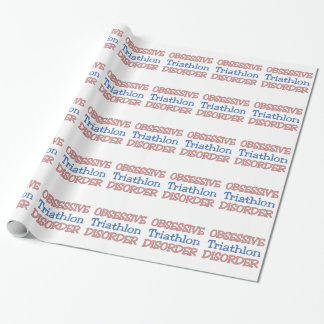 Obsessive Triathlon Disorder Wrapping Paper
