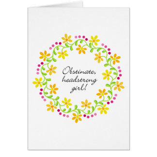 Obstinate headstrong girl Austen Pride & Prejudice Card
