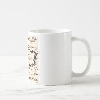 Obstinate, headstrong girl! coffee mug
