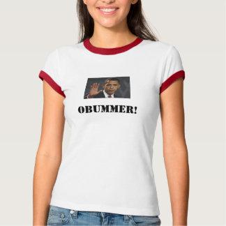 OBUMMER, OBUMMER! T-Shirt