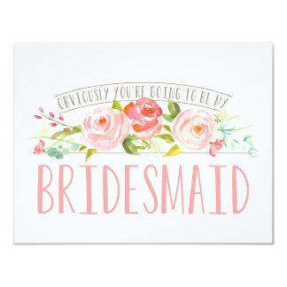 Obviously my Bridesmaid Rose Garden Card