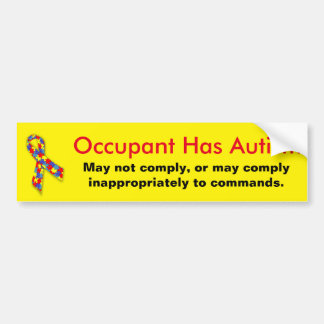 Occupant has autism caution bumper sticker