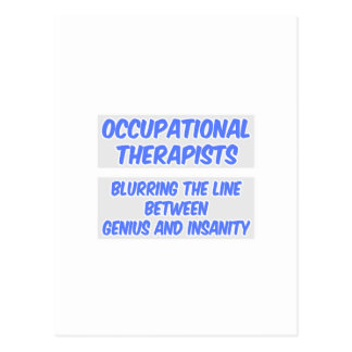 Occupational Therapist  .. Genius and Insanity Postcard