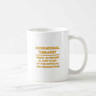 Occupational Therapist .. Official Job Description Coffee Mug