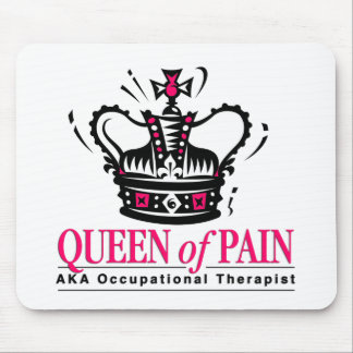 Occupational Therapist - Queen of Pain Mouse Pad