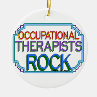 Occupational Therapists Rock Ceramic Ornament