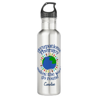 Occupational Therapy Makes the World Go Round 710 Ml Water Bottle