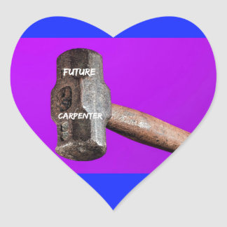 Occupations: Future Carpenter Sledgehammer Design Heart Sticker
