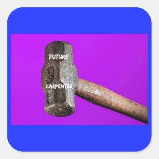 Occupations: Future Carpenter Sledgehammer Design Square Sticker