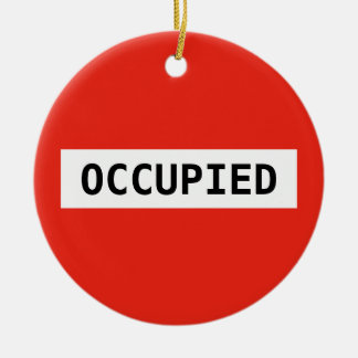 Occupied no entry traffic sign ornament